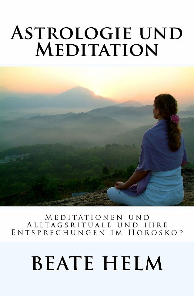 Astrologie und Meditation cover